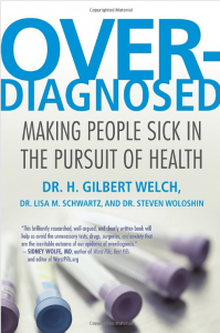 Overdiagnosed-Gilbert-Welch-199x300.png